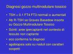 diagnosi gozzo multinodulare tossico