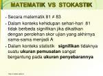 matematik vs stokastik