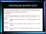 penyediaan buffer data