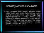report laporan pada basic