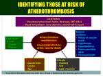 identifying those at risk of atherothrombosis