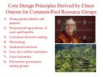 core design principles derived by elinor ostrom for common pool resource groups