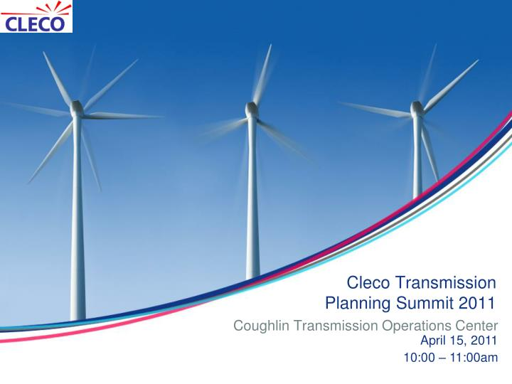 cleco transmission planning summit 2011 n.