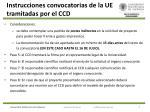 instrucciones convocatorias de la ue tramitadas por el ccd1