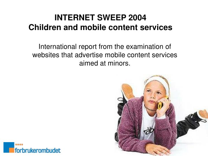 internet sweep 2004 children and mobile content services n.