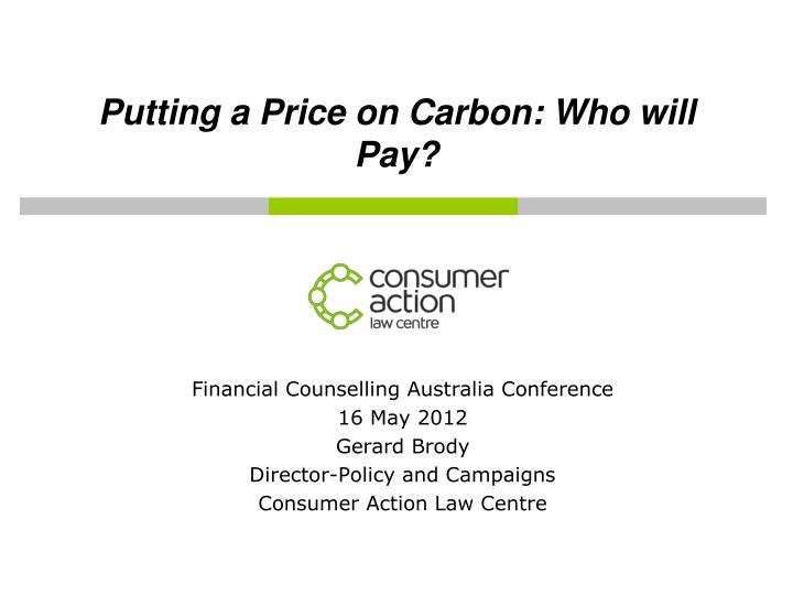 putting a price on carbon who will pay n.