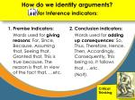 how do we identify arguments for inference indicators