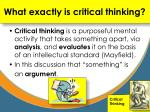 what exactly is critical thinking
