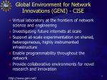 global environment for network innovations geni cise