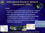 international research network connections irnc