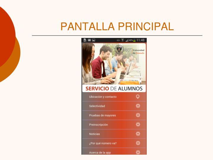 PANTALLA PRINCIPAL
