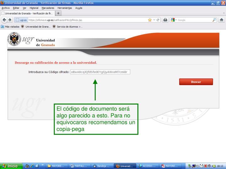 El código de documento será algo parecido a esto. Para no equivocaros recomendamos un copia-pega