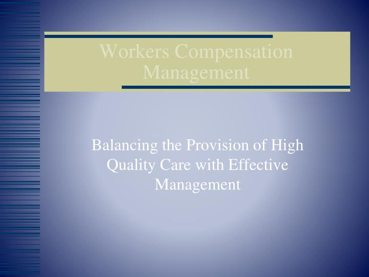 workers compensation management n.