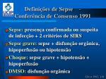 defini es de sepse confer ncia de consenso 19911