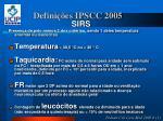 defini es ipscc 2005