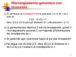 riarrangiamento genomico con inversioni3