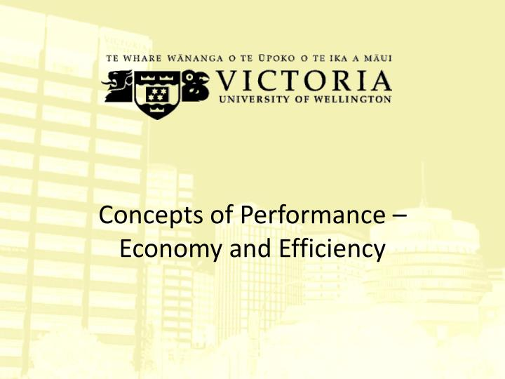 concepts of performance economy and efficiency n.