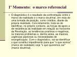 1 momento o marco referencial2