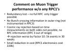 comment on muon trigger performance w o any rpc1 s