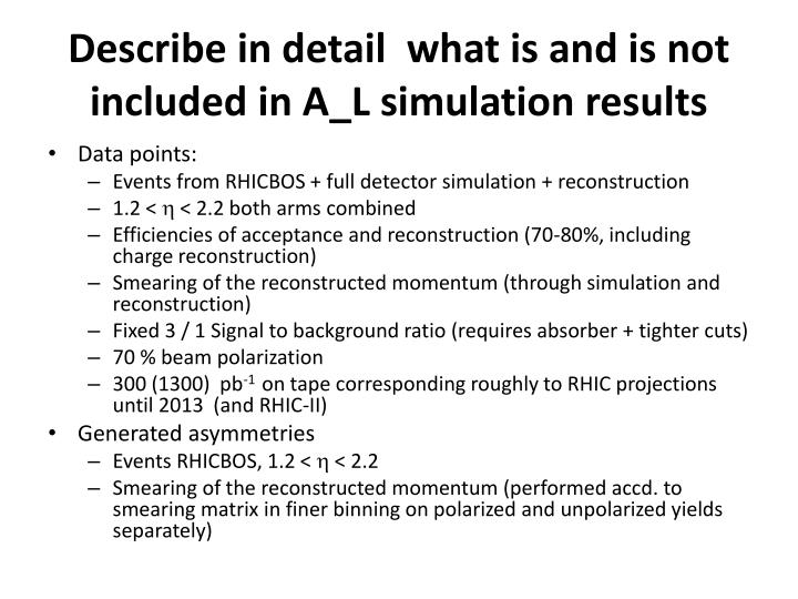 Describe in detail  what is and is not included in A_L simulation results