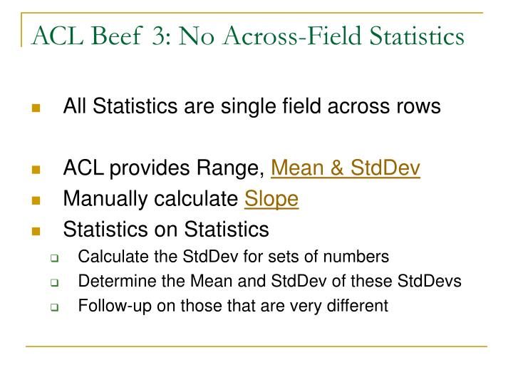 ACL Beef 3: No Across-Field Statistics