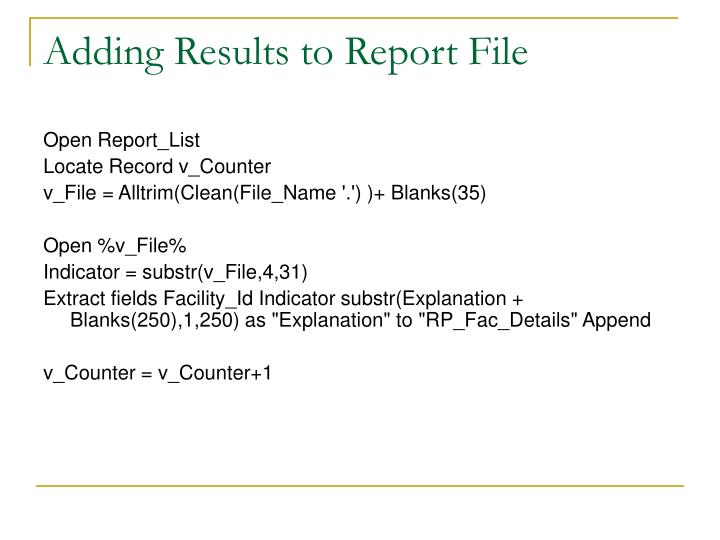 Adding Results to Report File