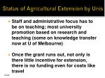 status of agricultural extension by unis