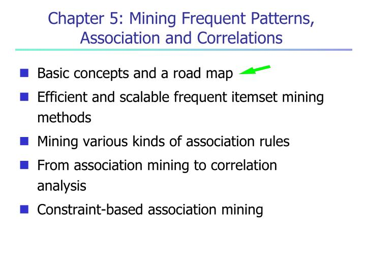 chapter 5 mining frequent patterns association and correlations n.