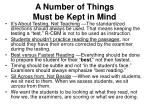 a number of things must be kept in mind