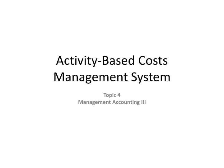 activity based costs management system n.