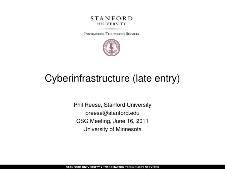 cyberinfrastructure late entry n.