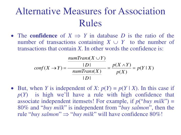 Alternative Measures for Association Rules