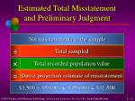 estimated total misstatement and preliminary judgment1