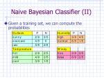 naive bayesian classifier ii