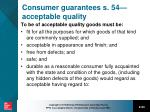 consumer guarantees s 54 acceptable quality