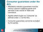 consumer guarantees under the acl
