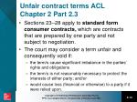 unfair contract terms acl chapter 2 part 2 3