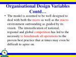 organisational design variables contd