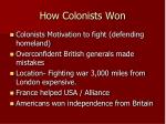 how colonists won