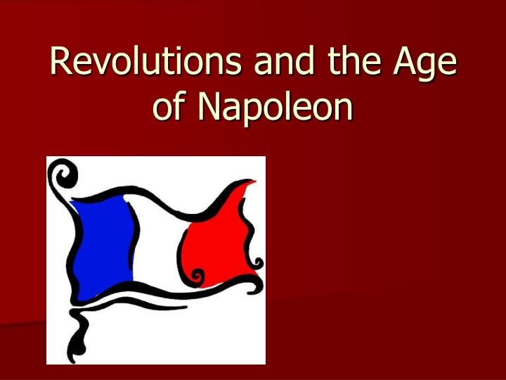 revolutions and the age of napoleon n.