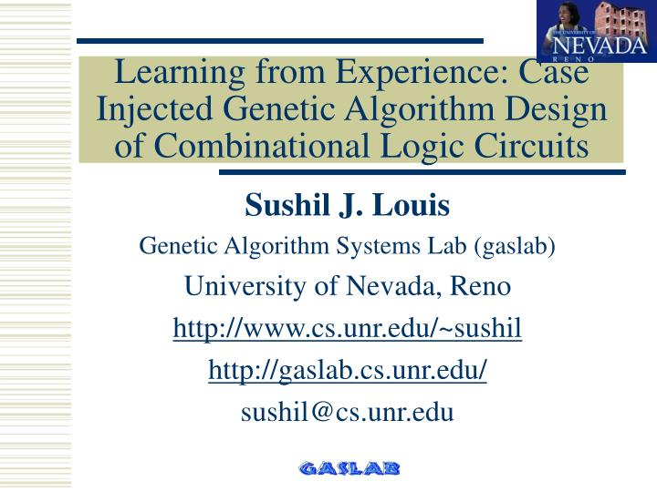 learning from experience case injected genetic algorithm design of combinational logic circuits n.