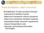 trade facilitation what is involved