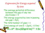 expression for energy acquired by ions