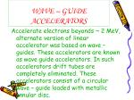 wave guide accelerators
