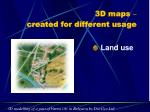 3d maps created for different usage1