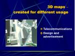 3d maps created for different usage3