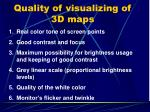 quality of visualizing of 3d maps
