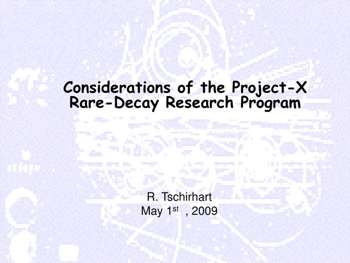 considerations of the project x rare decay research program n.