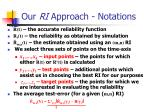 our ri approach notations