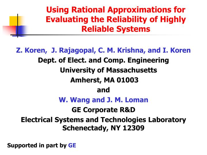 using rational approximations for evaluating the reliability of highly reliable systems n.